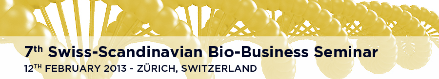 2013 - 7th Swiss-Scandinavian Bio-Business Seminar
